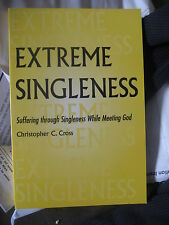 NEW  Extreme Singleness  Book for Committed Christian Singles Greg Boyd Bethel