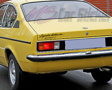Legenden sterben nie...,Opel Kadett C Coupe,Aufkleber,Sticker,Limited Edition
