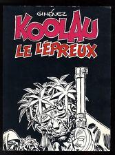 KOOLAU LE LEPREUX   GIMENEZ / JACK LONDON  EO  Edition du Fromage