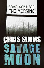 Savage Moon by Chris Simms (Paperback) New Book