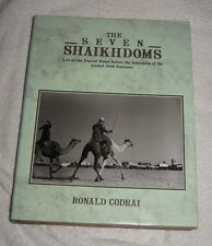 The Seven Sheikhdoms by Ronald Codrai (1990) Life in Trucial States before UAR