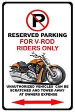 Harley Vrod V-Rod Motorcycle Bike No Parking Sign NEW