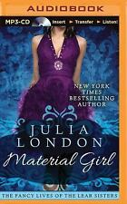 The Fancy Lives of the Lear Sisters: Material Girl 1 by Julia London (2015,...