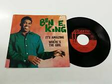 BEN E. KING IT'S AMAZING - WHERE'S THE GIRL 7'' 45 GIRI 1968 EX+