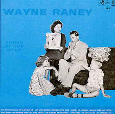 Wayne Raney- Songs of the Hills (King 588 NEW CD)