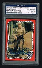 Monte Hale1993 Riders Silver Screen Card signed autograph auto PSA/DNA Slabbed