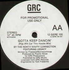 The North South Connection - Ft. Legacy - Gotta Keep Dancin' - GRC - 12 GERE 100