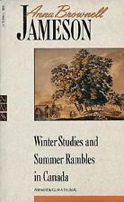 Winter Studies and Summer Rambles in Canada (New Canadian Library)