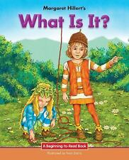 Beginning-To-Read: What Is It? by Margaret Hillert (2016, Hardcover)