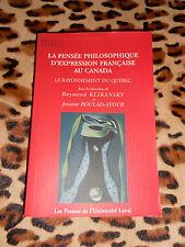LA PENSEE PHILOSOPHIE D'EXPRESSION FRANCAISE AU CANADA - Klibansky, Boulad-Ayoub