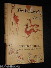 The Whispering Land by Gerald Durrell - 1961-1st - Patagonia/Argentina Nature
