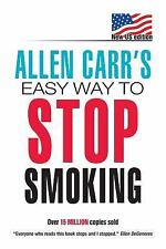 Allen Carr's Easy Way to Stop Smoking: The Easyway To Stop Smoking Carr, Allen B