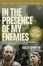 NEW In the Presence of My Enemies by Gracia Burnham Paperback Book (English) Fre