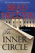 The Inner Circle by Brad Meltzer (2011, Hardcover)