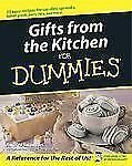GIFTS FROM THE KITCHEN FOR DUMMIES 2006 COOK BOOK RECIPES IDEAS & REFERENCE