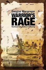 Warrior's Rage: The Great Tank Battle of 73 Easting, , Macgregor, Douglas, New,