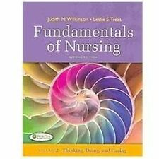 Fundamentals of Nursing Volume 1 & 2 Second Edition 2nd Wilkinson Treas