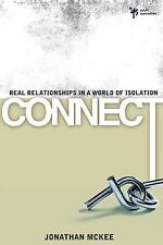 Connect: Real Relationships in a World of Isolation (Youth Specialties)
