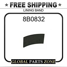 8B0832 - LINING BAND 6Y1935 fits Caterpillar (CAT)