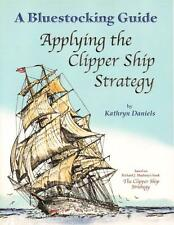 NEW Bluestocking Guide APPLYING THE CLIPPER SHIP STRATEGY Uncle Eric Homeschool
