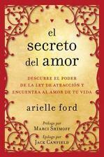 El Secreto del amor: Descubre el poder de la ley de atracción y encuentra al amo