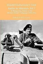 Donald Featherstone's Tank Battles in Miniature Vol 1 A Wargaming Guide to...