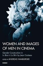 Women and Images of Men in Cinema: Gender Construction in iLa Belle et la Bête/i