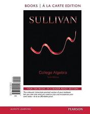 College Algebra, Books a la Carte by Michael Sullivan, 10th Edition (Loose Leaf)