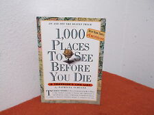 1,000 Places to See Before You Die by Patricia Schultz (2003, Paperback)