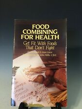 Food Combining for Health Get Fit with Foods That Don't Fight -Doris Grant (285)