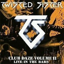Twisted Sister Club Daze Volume II Live In The Bars CD NEW Metal