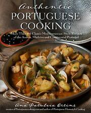 Authentic Portuguese Cooking   More Than 185 Classic Mediterranean Style Recipes
