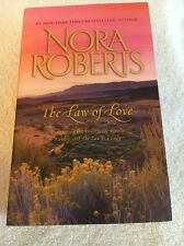 """The Law of Love by Nora Roberts (BB) *PB*  """"Lawless/TheLaw Is A Lady"""""""
