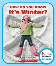 How Do You Know It's Winter? (Rookie Read About Science)