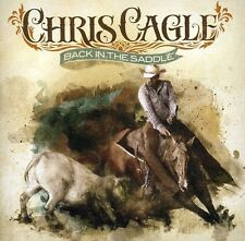 Chris Cagle - Back In The Saddle [CD New]
