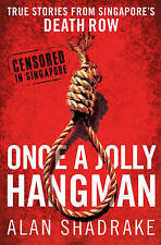 Once a Jolly Hangman by Alan Shadrake (Paperback, 2011)
