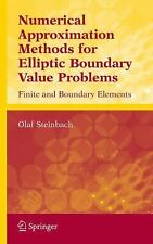 Numerical Approximation Methods for Elliptic Boundary Value Problems: Finite and