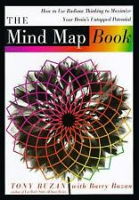 The Mind Map Book: How to Use Radiant Thinking to Maximize Your Brain's Untap...