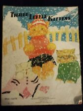 """1930 REAL CLOTH """"Three Little Kittens"""" Book - Illustrated By Fern Bisel Peat"""