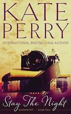 Summerhill: Stay the Night by Kate Perry (2014, Paperback)