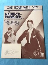 ONE HOUR WITH YOU: SHEET MUSIC - WITH MAURICE CHEVALIER AUTOGRAPH