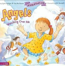 Angels Watching Over Me A Song Of God's Love with CD by Lynn Hoges& Sue Buchanan