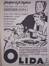 PUBLICITÉ 1960 LE SAUCISSON OLIDA CONVIENT AUSSI POUR LES ENFANTS - ADVERTISING