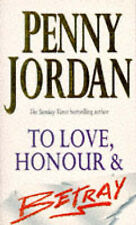 To Love, Honour & Betray by Penny Jordan ~ A New Paperback Book ~ With Free P&P