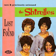 "THE SHIRELLES  ""LOST & FOUND, RARE & PREVIOUSLY UNISSUED TRACKS FROM THE VAULTS"""