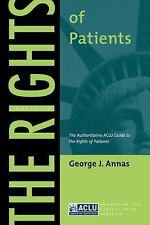 The Rights of Patients: The Authoritative ACLU Guide to the Rights of Patients (