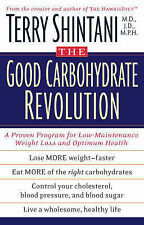 The Good Carbohydrate Revolution: A Proven Programme for Low-maintenance...