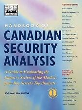 Handbook of Canadian Security Analysis: A Guide to Evaluating the Industry Secto