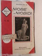 NIOBE E NIOBIDI Ovidio P N Società Editoriale Milanese La Biblioteca per Tutti e