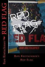 Red Flag by Ron Kretschmer (2013, Paperback)